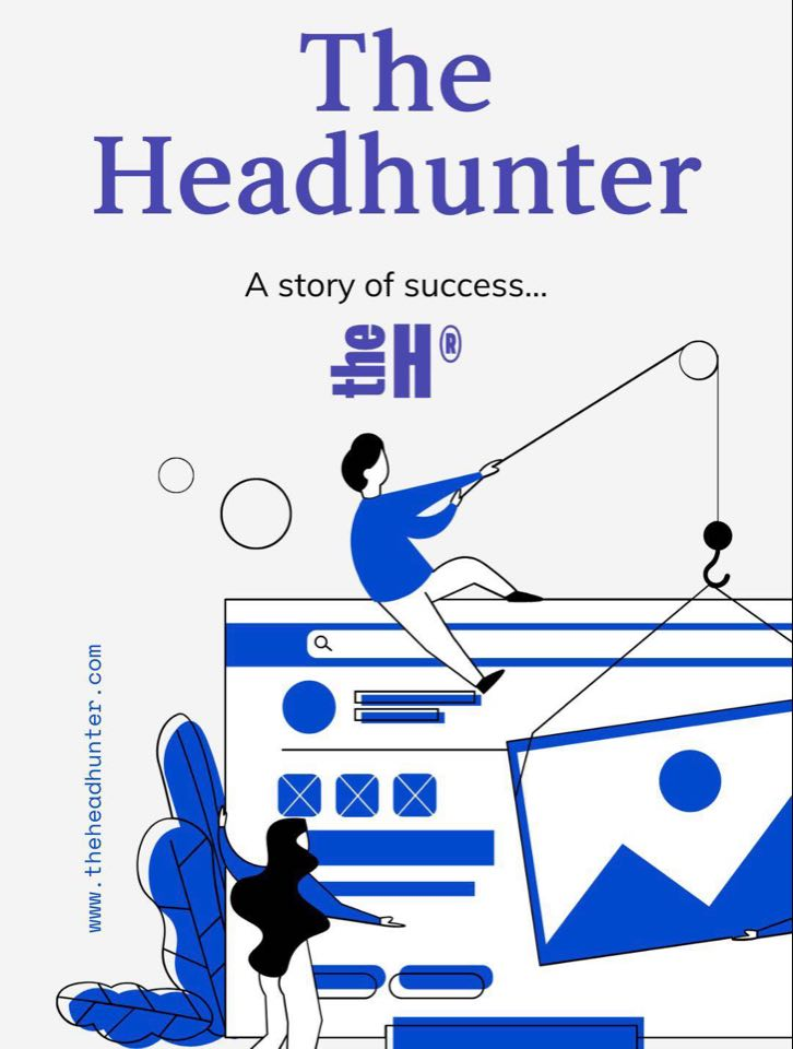 The HeadHunter, a Story of Success